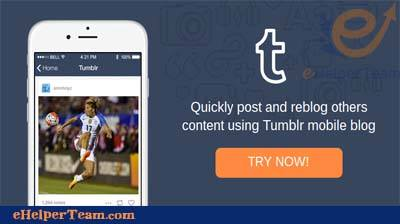 Photo of Make Your Tumblr Blog on Android and iPhone easily