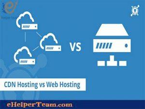 CDN hosting vs Web hosting